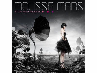 Et je veux danser  - Melissa mars. (2011)