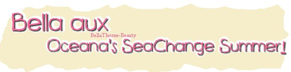 Bella aux Oceana's SeaChange Summer !