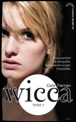 Wicca Tome 3
