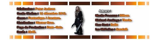 Catégorie Film : Le Hobbit :: Un voyage inattendu.