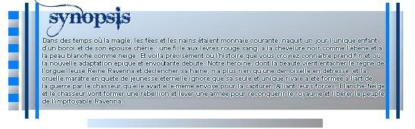Catégorie Film : Blanche Neige & le chasseur.