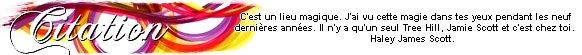 Catégorie Série : One Tree Hill ♥ ( 2003 - 2012 ) .
