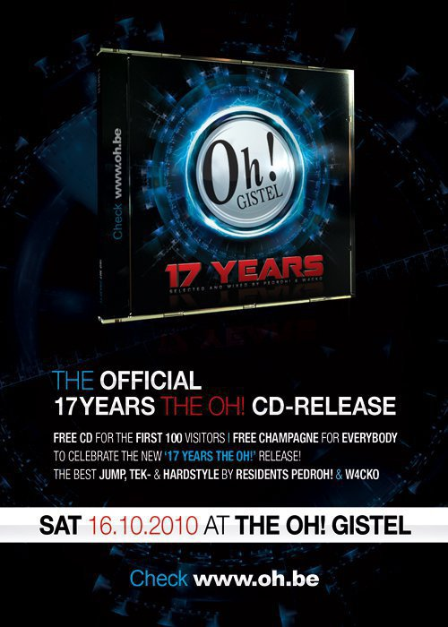 THE OFFICIAL 17 YEARS THE OH ! CD - RELEASE