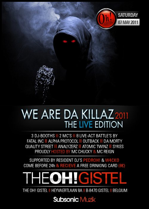 THE OH GISTEL ! WE ARE THE KILLAZ 2011