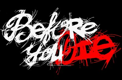 Band : Before You Die