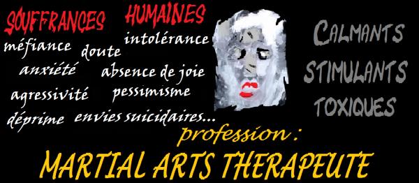 Profession : Martial Arts Thérapeute