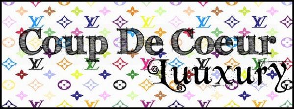 Bienvenue Sur CoupDeCoeur Luuxury !!