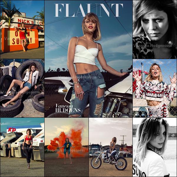 """Vanessa a récemment fait un photoshoot pour """"Flaunt Magazine"""", voici quelques photos et une vidéo. Vous en pensez quoi ?"""