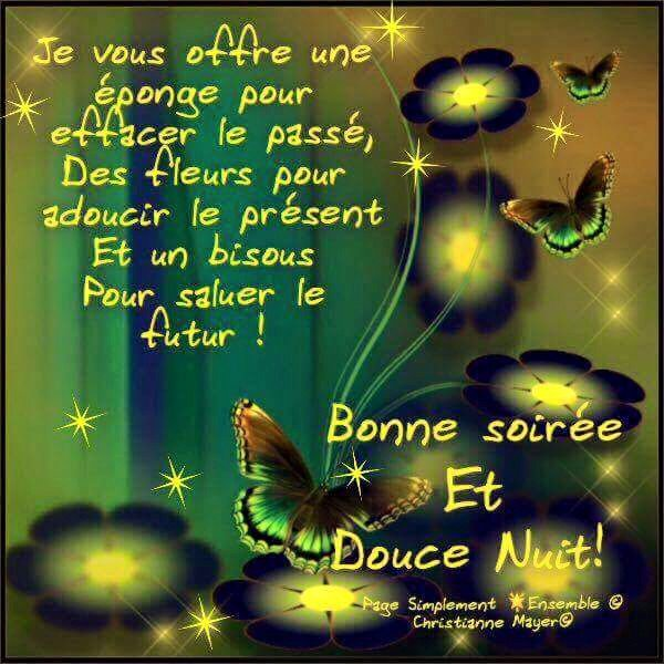 Bonne et belle soirée a toutes et tous !!!