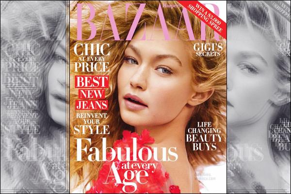 . — Gigi Hadid fait désormais la couverture du célèbre magazine Harper Bazaar !       .