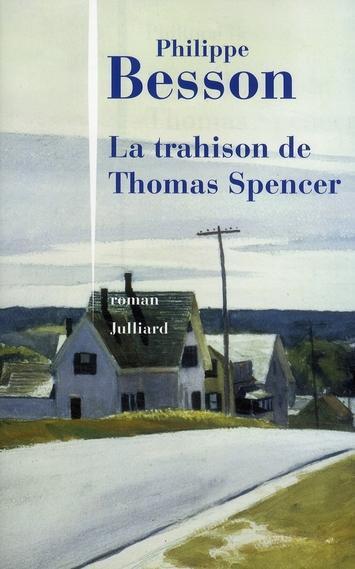La trahison de Thomas Spencer.