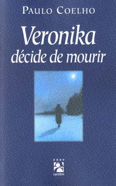 Veronika décide de mourir.