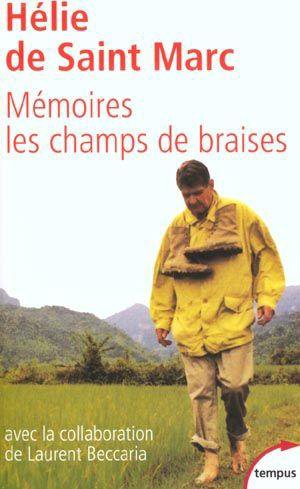Mémoire : Les champs de braise de Hélie de Saint-Marc