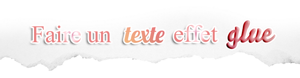 PHOTOSHOP - Texte style glue