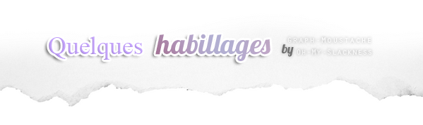 Habillages (Pack 01)