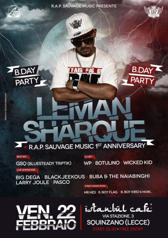 22.02.2013 LEMAN SHARQUE B.DAY PARTY @ Istanbul Cafe (Squinzano/LECCE)