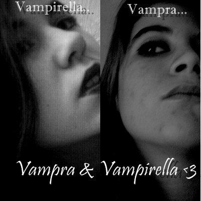 Vampra 'n' Vampirella forever <3