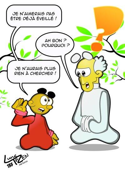 A la recherche de l'Eveil (Merci buddhachannel...)