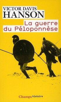 LA GUERRE DU PÉLOPONNÈSE, de Victor Davis Hanson