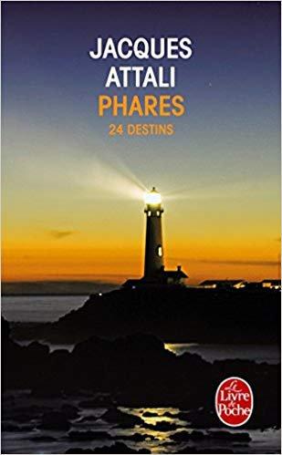 """Phares : 24 destins"" de Jacques Attali"