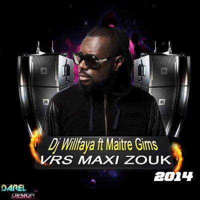 DJ WILLFAYA FT MAITRE GIMS VRS MAIXXXI ZOUK 2014 (2014)