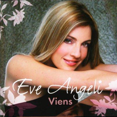"""""""Viens"""" de Eve Angeli"""