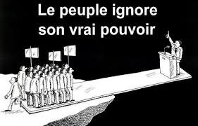 Le Peuple Ignore son Vrai Pouvoir!