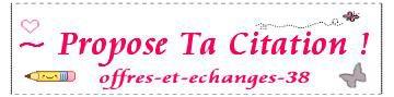 Propose ta citation ! Offres-Et-Echanges-38.