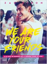 26 août 2015 : We Are Your Friends