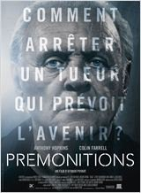 09 septembre 2015 : Prémonitions