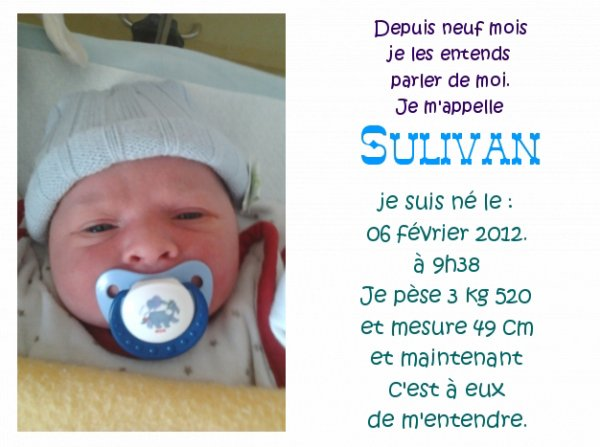 voici le faire part de notre fils Sulivan on t aime fort