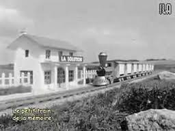 Souvenirs , souvenirs ,  et j'entends siffler le train