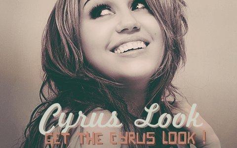 CYRUS LOOK