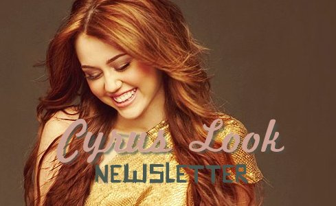 CYRUS LOOK NEWSLETTER