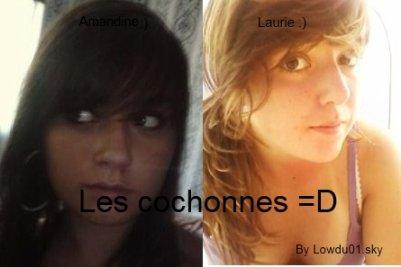 Leyy cochonnes  :p ( Amandine & Moi )