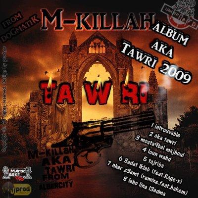 album solo de m-killah aKa tawri  (2009)