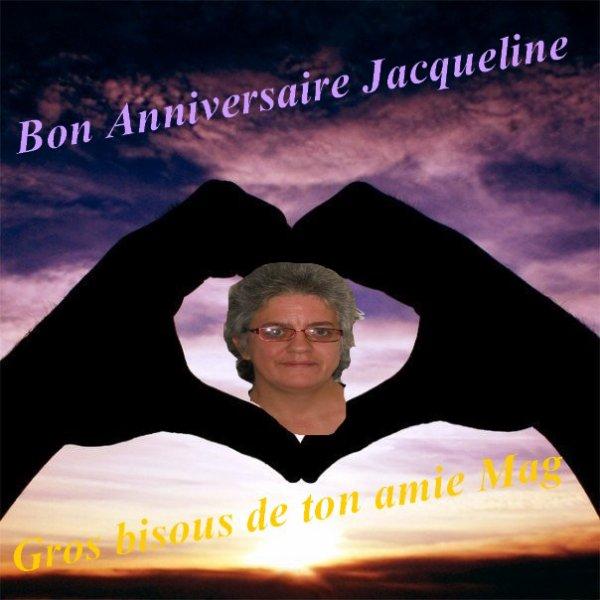 Bon anniversaire Jacqueline.