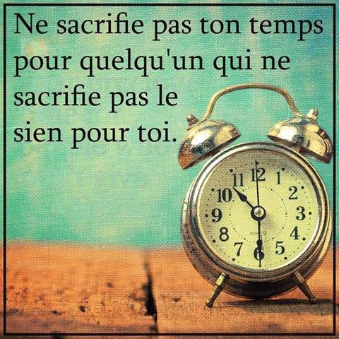 ne sacrifie pas ton temps
