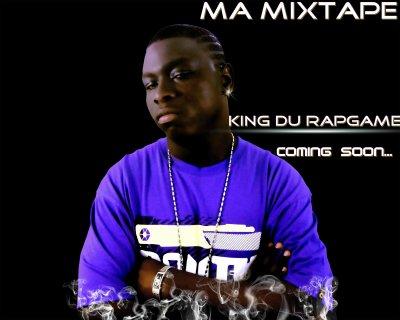 """My Mixtape Intitulé""""KING DU RAPGAME.Vol.1""""bientôt dans les bacs"""