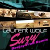 Laurent Wolf - Suzy (Fred Santo Remix)