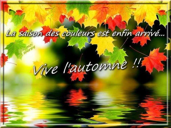 Adieu Eté.. Bonjour Automne en ce jeudi 22/09/16 premier jour de l'automne