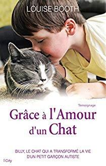 Grâce à l'Amour d'un Chat par  Louise Booth CITY EDITIONS (19/11/2014)