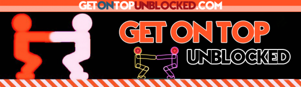 Get On Top Unblocked
