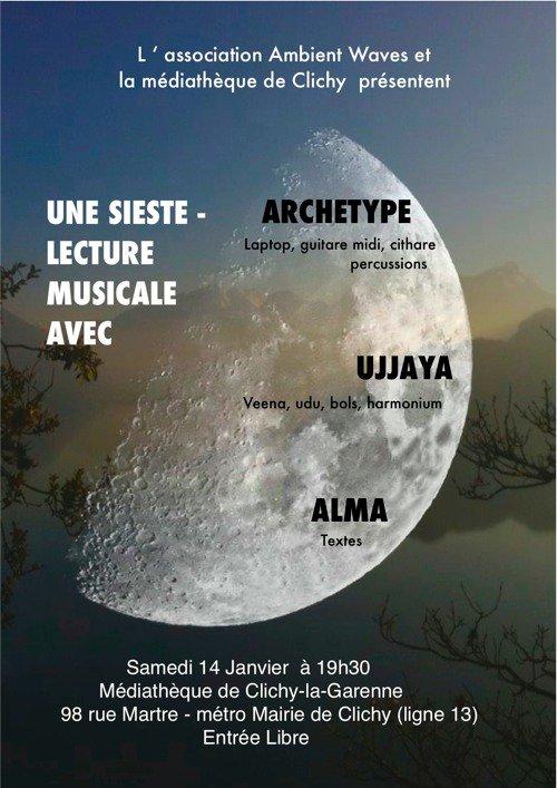 Sieste-Lecture à la médiathèque de Clichy avec Archetype, Ujjaya (hypnose musicale) et Alma (texte)