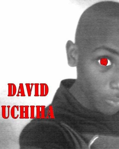 DAVID UCHIHA