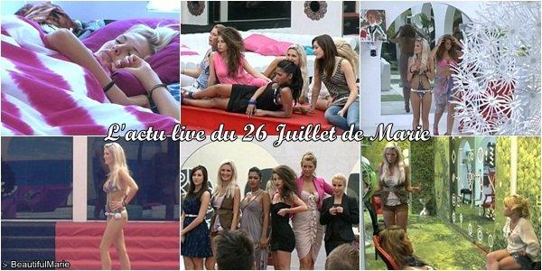 . 26 Juillet 2011 : L'actu live de Marie..