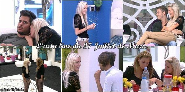 . 27 Juillet 2011 : L'actu live de Marie..
