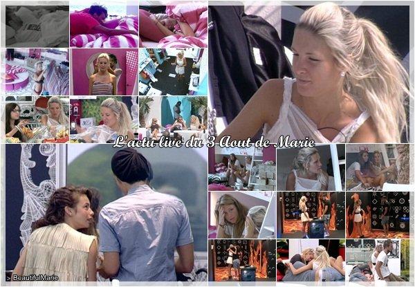 . 3 Aout 2011 : L'actu live de Marie..