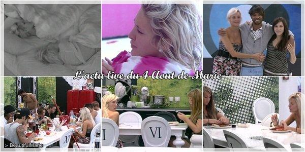 . 4 Aout 2011 : L'actu live de Marie..