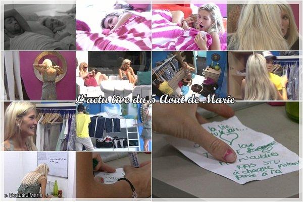 . 5 Aout 2011 : L'actu live de Marie..